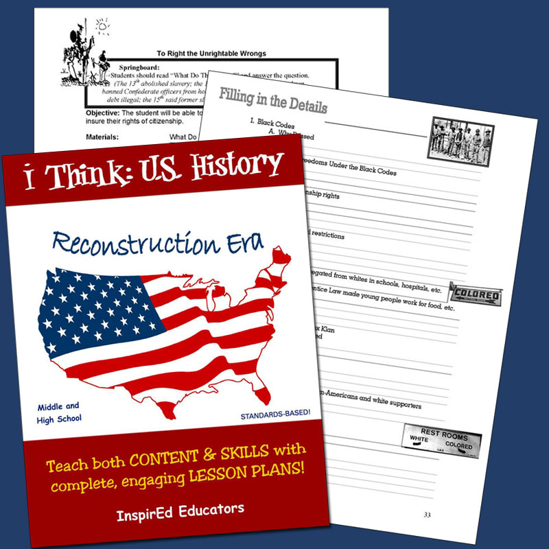 i Think: U.S. History, Reconstruction Era Activity Book