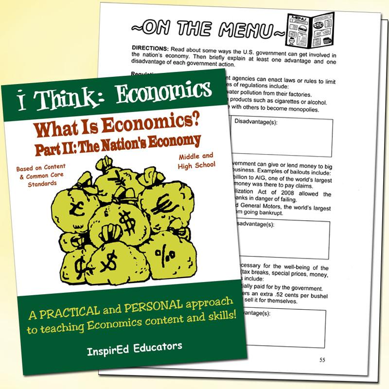 i Think: Economics, What is Economics? Part II: The Nation's Economy Activity Book