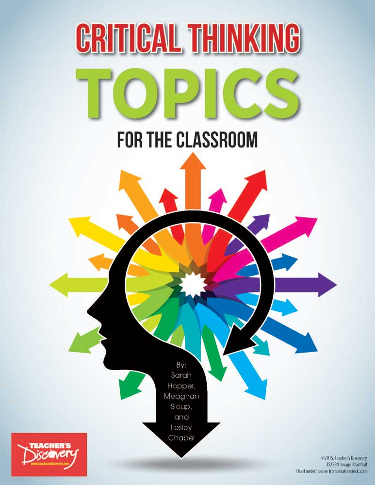 Critical Thinking Topics for the Classroom Book