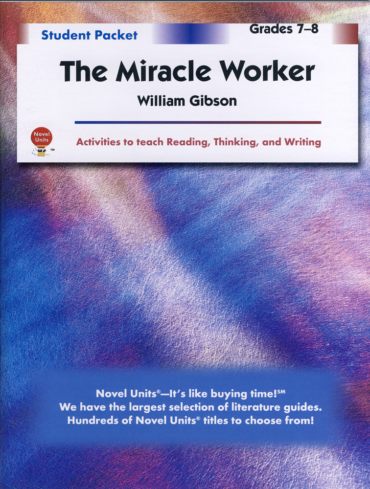 The Miracle Worker Novel Unit Student Guide