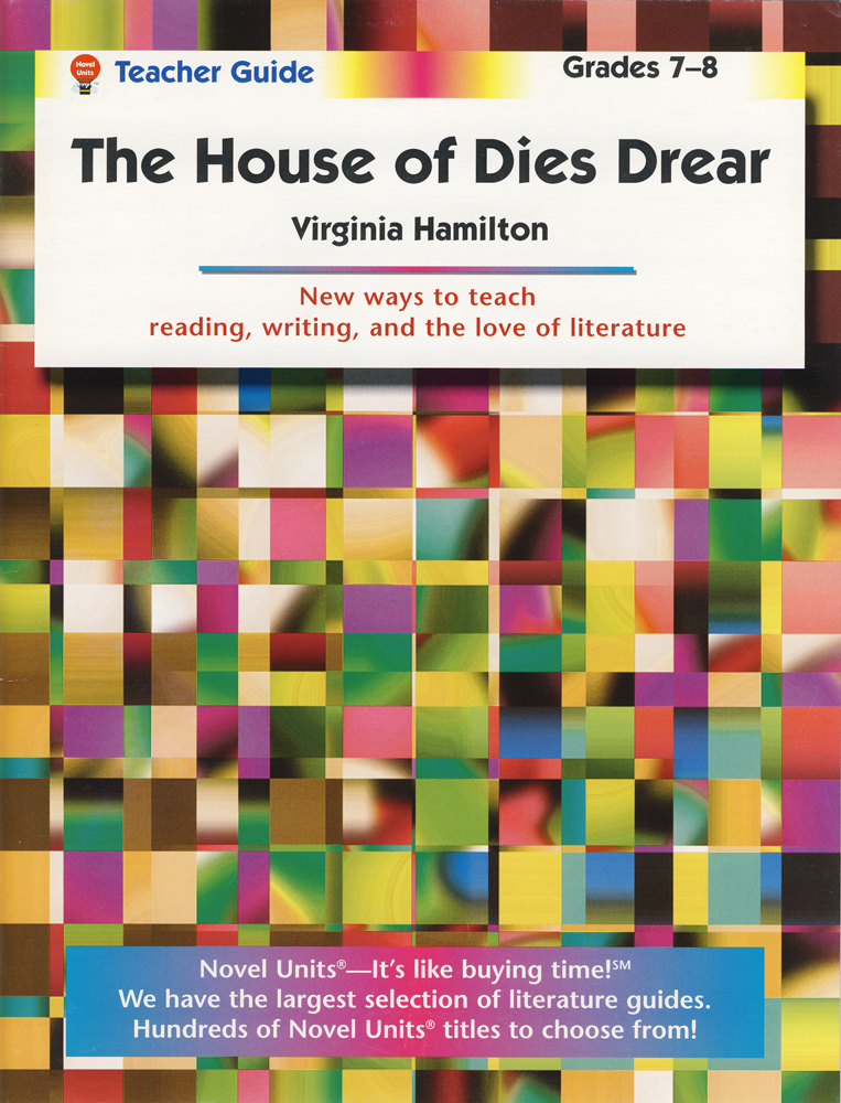 The House of Dies Drear Novel Unit Teacher Guide