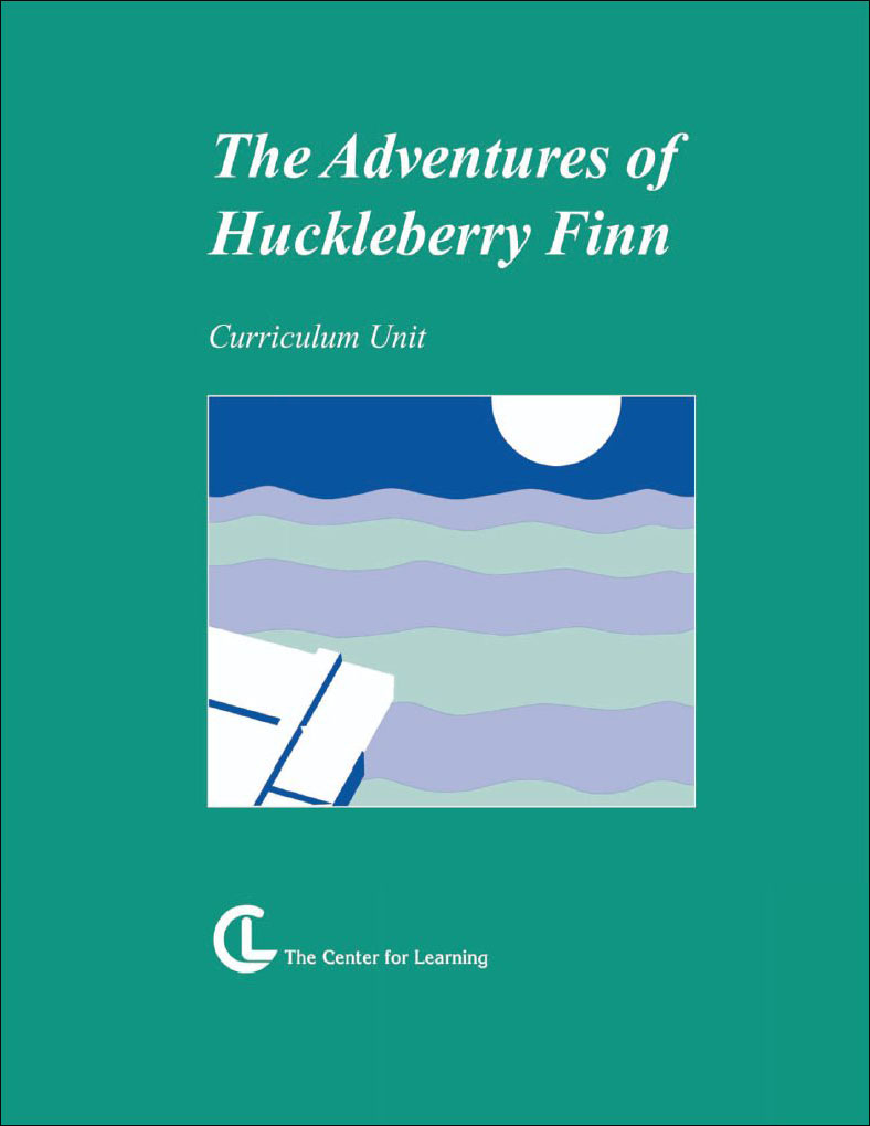 The Adventures of Huckleberry Finn Curriculum Unit