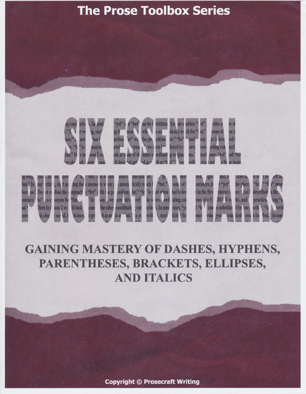 Prose Toolbox: Six Essential Punctuation Marks Teaching Unit