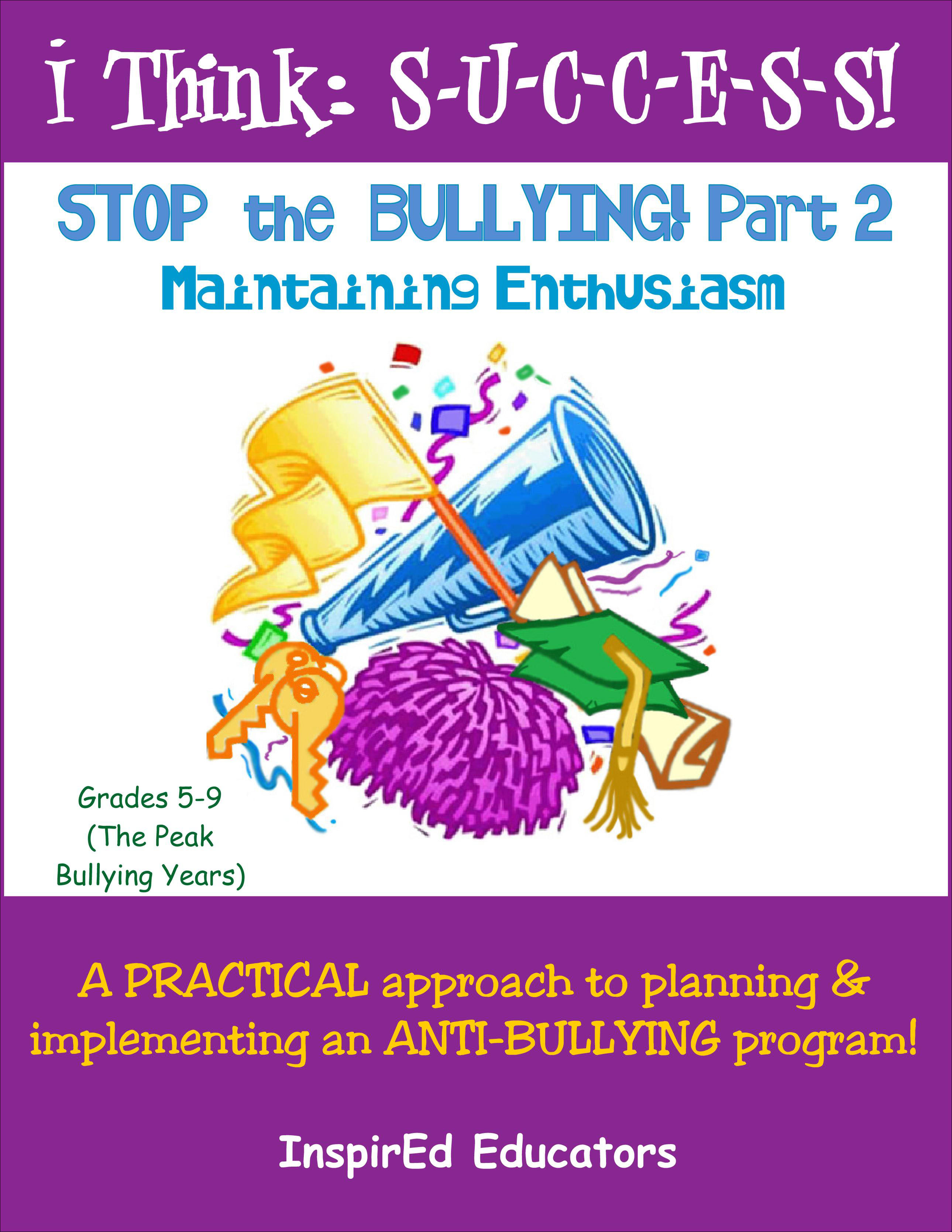 i Think: Success, Stop the Bullying! Part 2 Activity Book