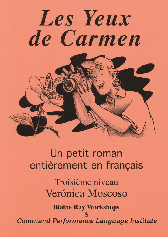 Les Yeux de Carmen Level 3 French Reader