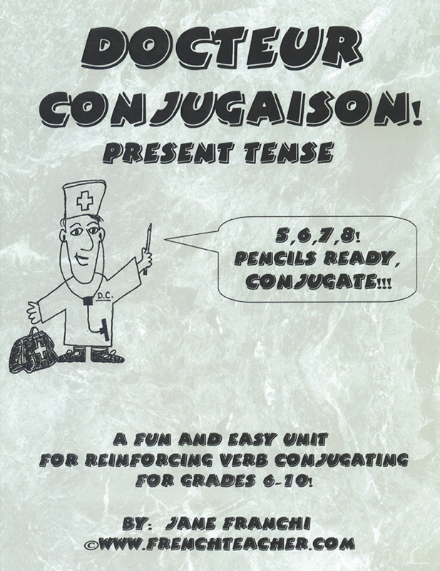 Docteur Conjugaison ! Present Tense French Activity Packet