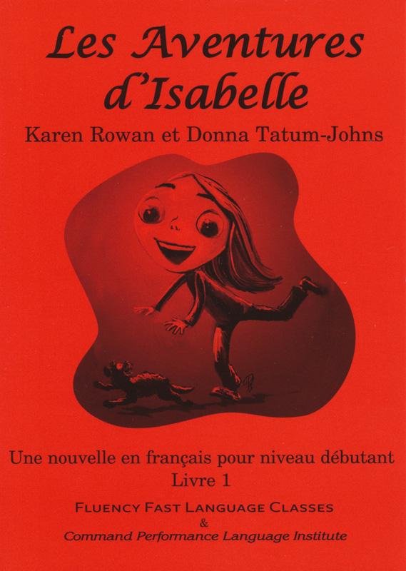 Les Aventures d'Isabelle Level 1 French Reader