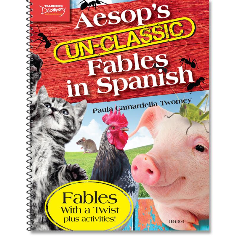 Aesop's Un-Classic Fables in Spanish Present Tense Book