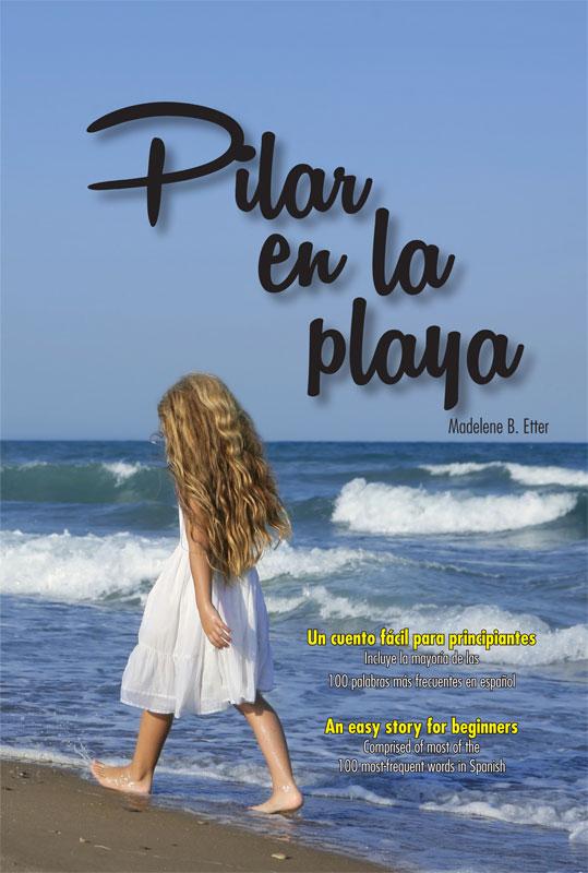 Pilar en la playa Spanish Reader Audio Book on CD