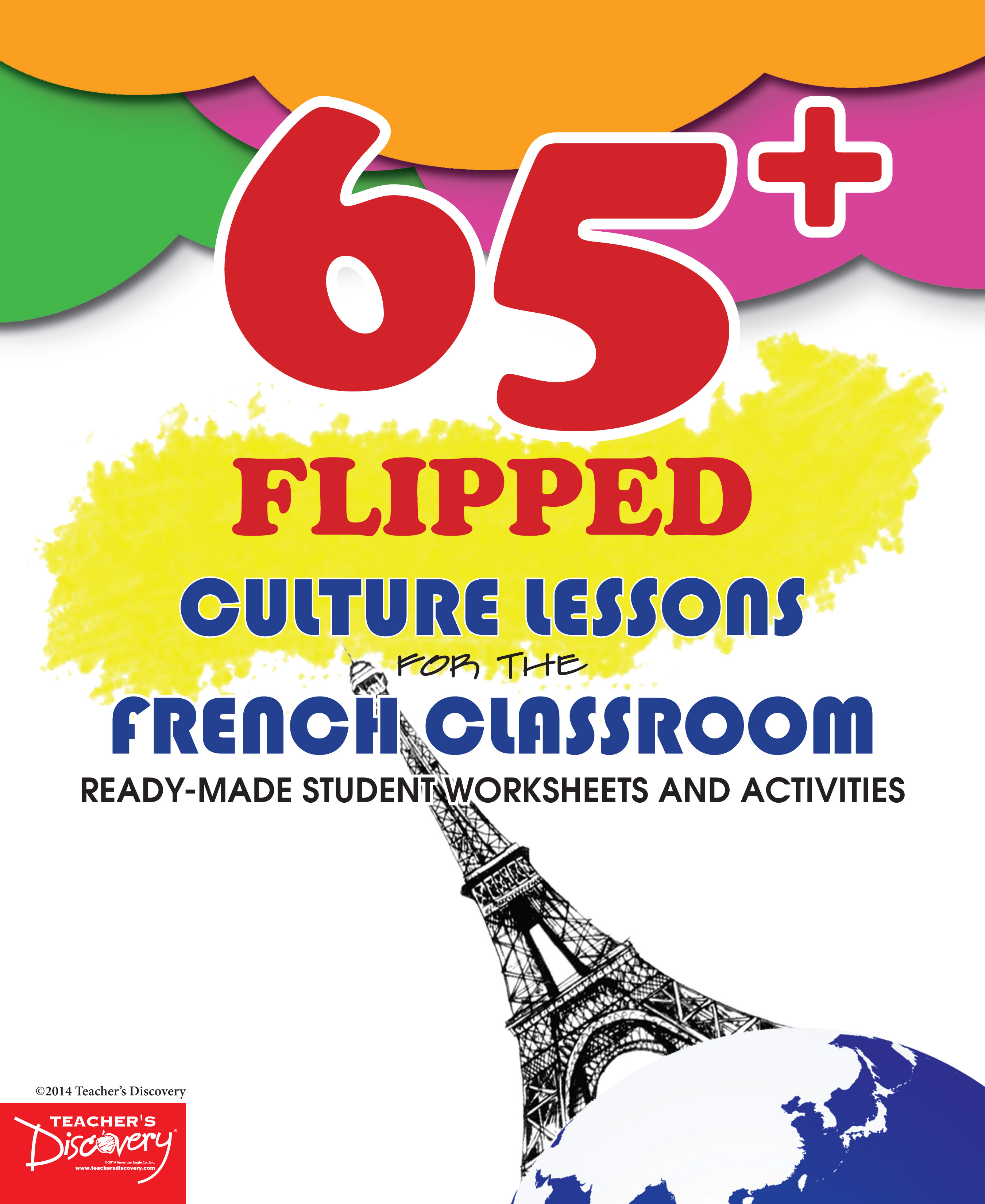 65+ Flipped Culture Lessons for the French Classroom Book