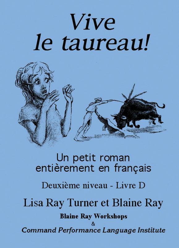 Vive le Taureau ! Level 2 French Reader