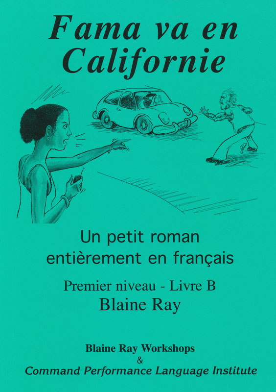 Fama va en Californie Level 1 French Reader