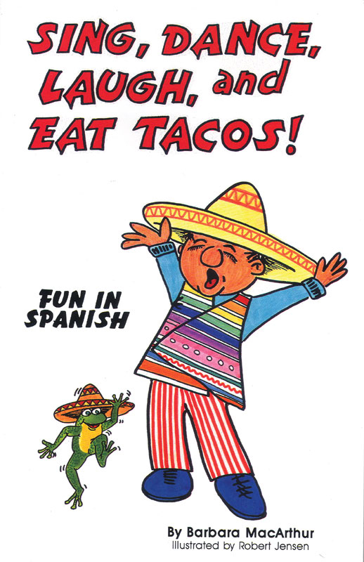 Sing, Dance, Laugh and Eat Tacos 1 Lyric Book and Music CD Set