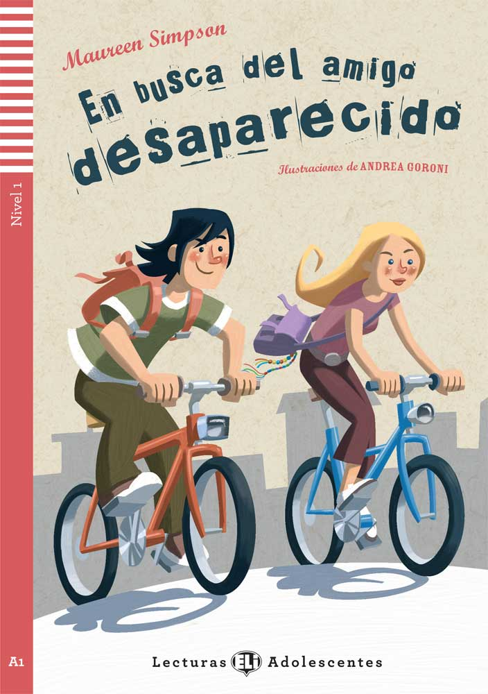 En busca del amigo desaparecido Spanish Reader & CD Adolescentes Series