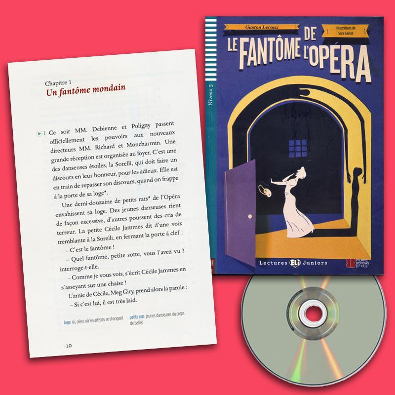 Le Fantôme de l'Opéra French Reader + Audio CD Lectures Juniors Niveau 3