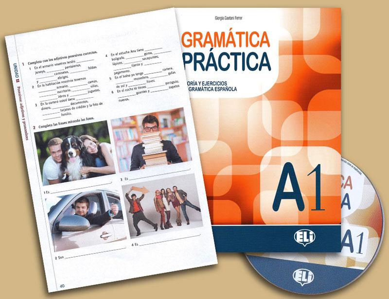Gramática práctica teoría y ejercicios de gramática española A1 Workbook With CD