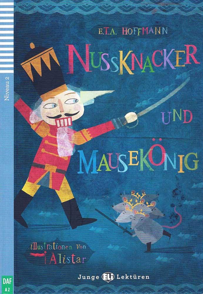 Nussknacker und Mausekönig Reader + CD Junge Lektüren Niveau 2