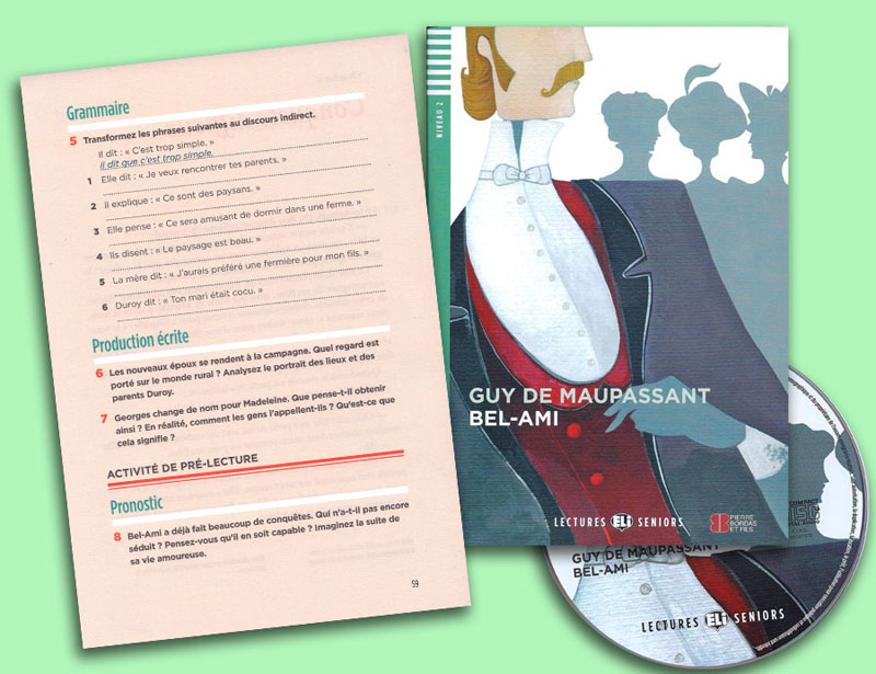 Bel-Ami French Reader + Audio CD Lectures Seniors Niveau 2