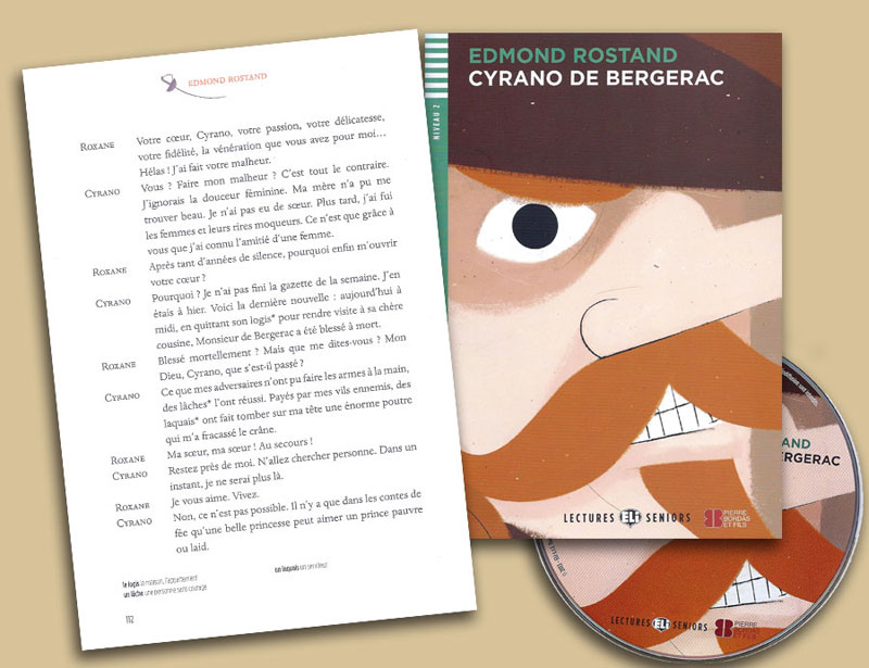 Cyrano de Bergerac French Reader + Audio CD Lectures Seniors Niveau 2