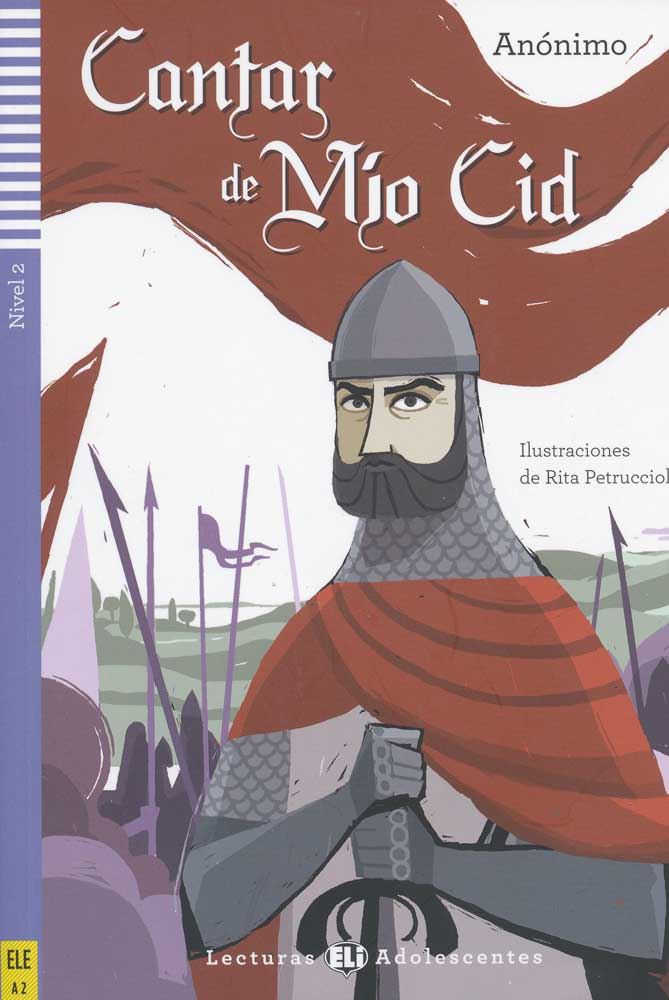 Cantar de Mío Cid Spanish Reader + Audio CD Lecturas Adolescentes Nivel 2