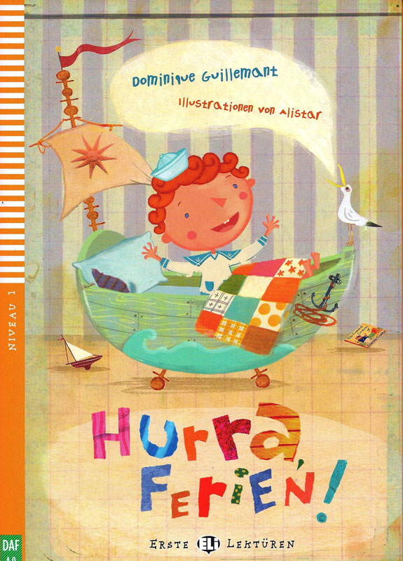 Hurra, Ferien! Reader + Audio CD Erste Lektüren Niveau 1
