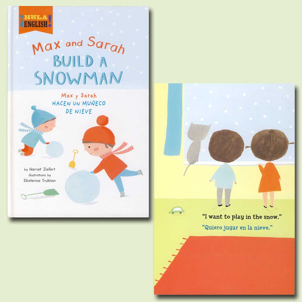 Max and Sarah Build a Snowman Bilingual Storybook