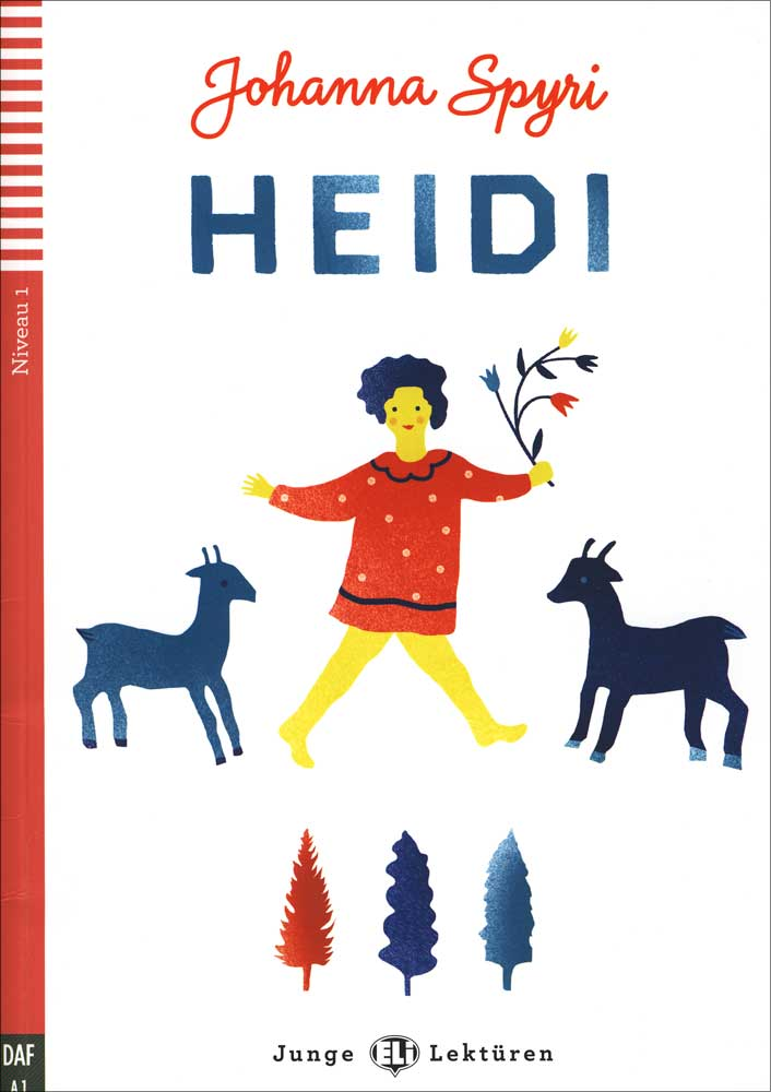 Heidi German Reader + Audio CD Junge Lektüren Niveau 1