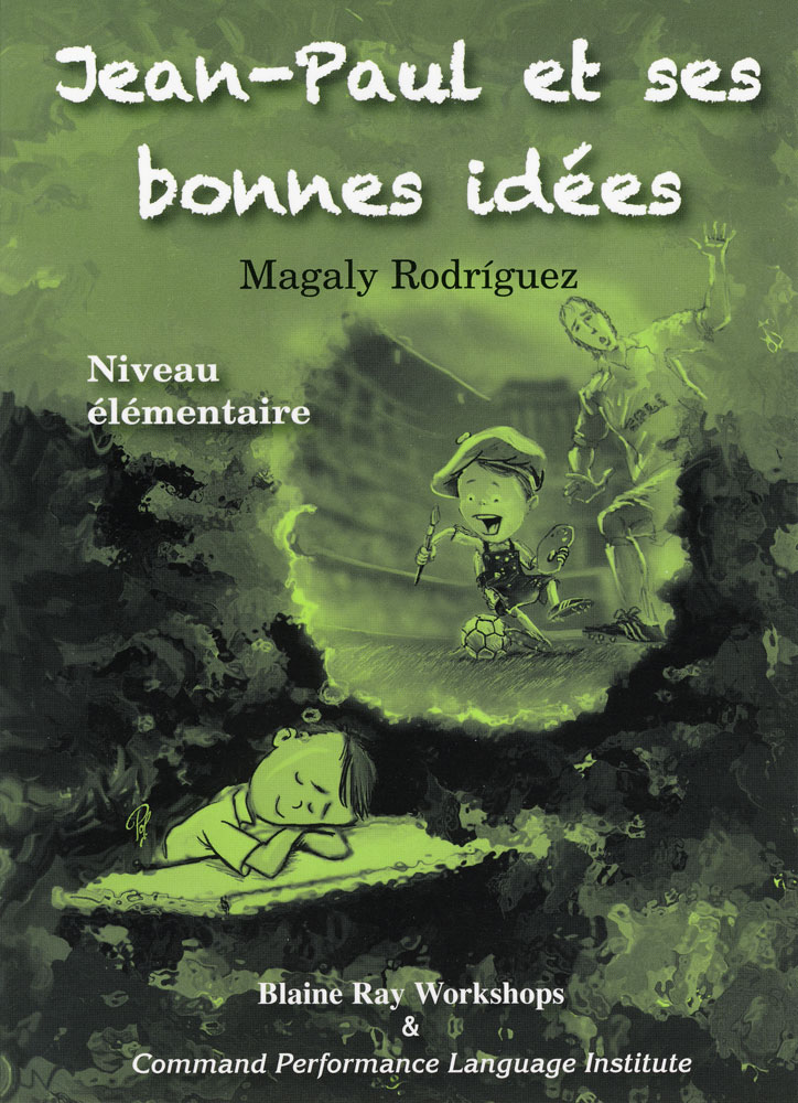 Jean-Paul et ses bonnes idees Level 1 French Reader