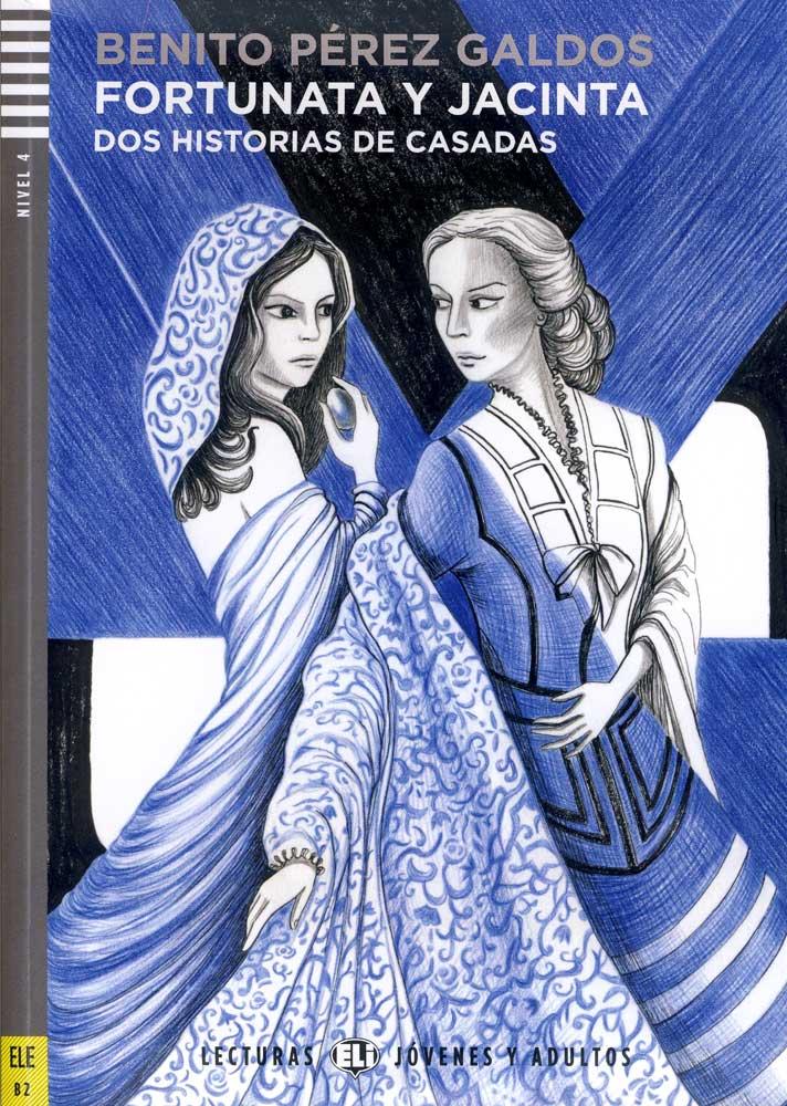 Fortunata y Jacinta Dos Historias de Casadas + Audio CD Lexturas Jovenes y Adultos Nivel 4 ELE B2