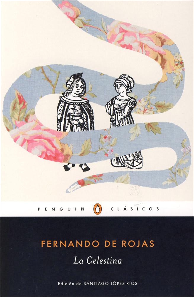 La Celestina Reader