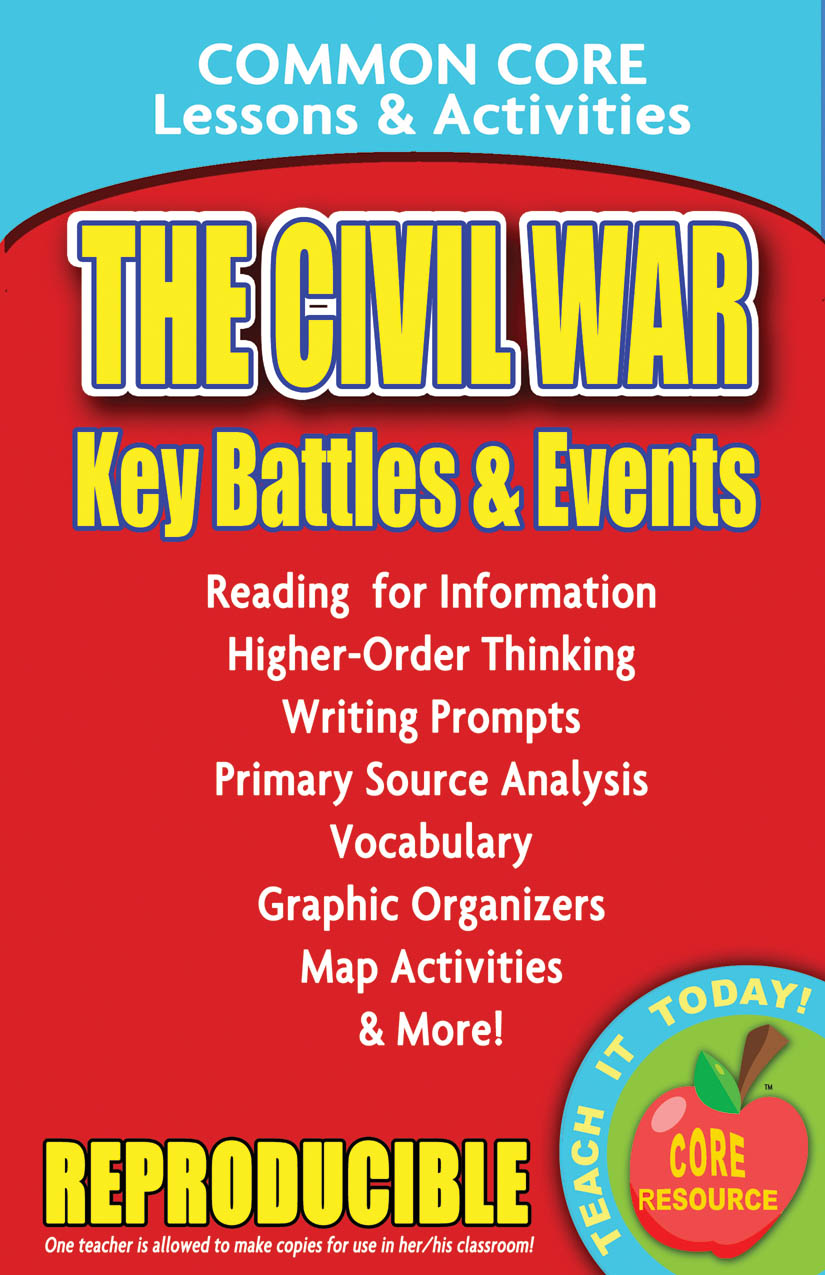 The Civil War Key Battles and Events Common Core Lessons and Activities Book