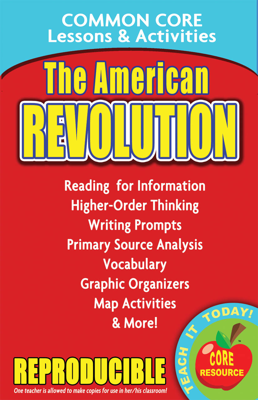 The American Revolution Common Core Lessons and Activities Book