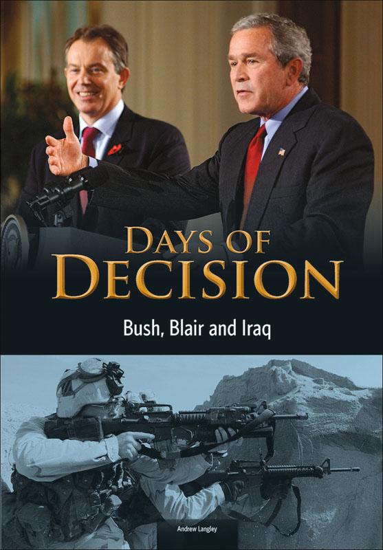 Days of Decision: Bush, Blair and Iraq Book