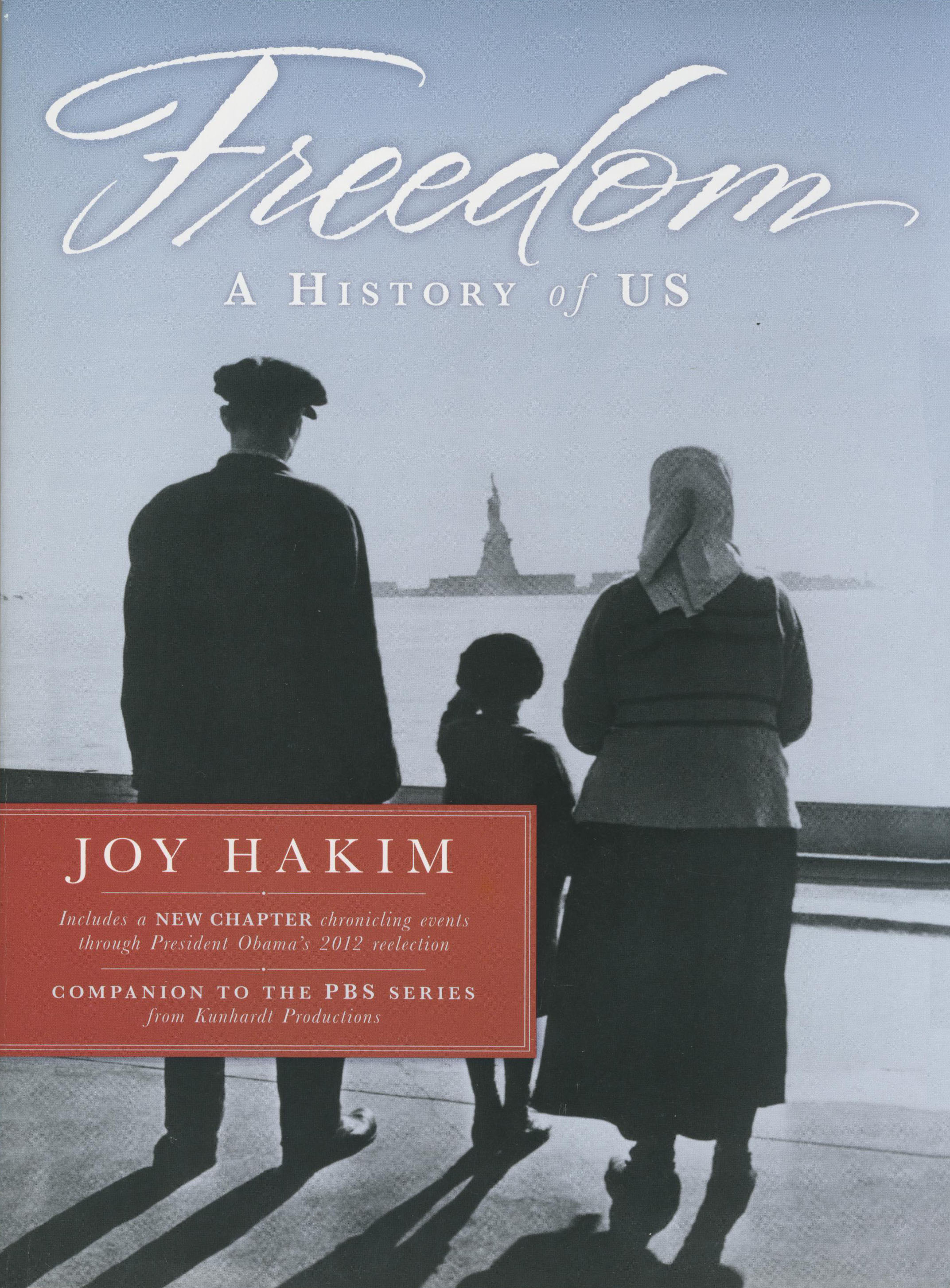Freedom: A History of US Paperback