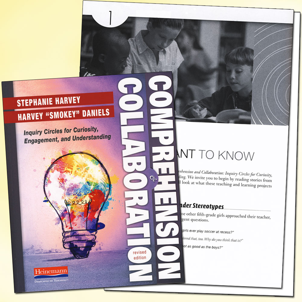 Inquiry Circles in Action: Comprehension & Collaboration Book