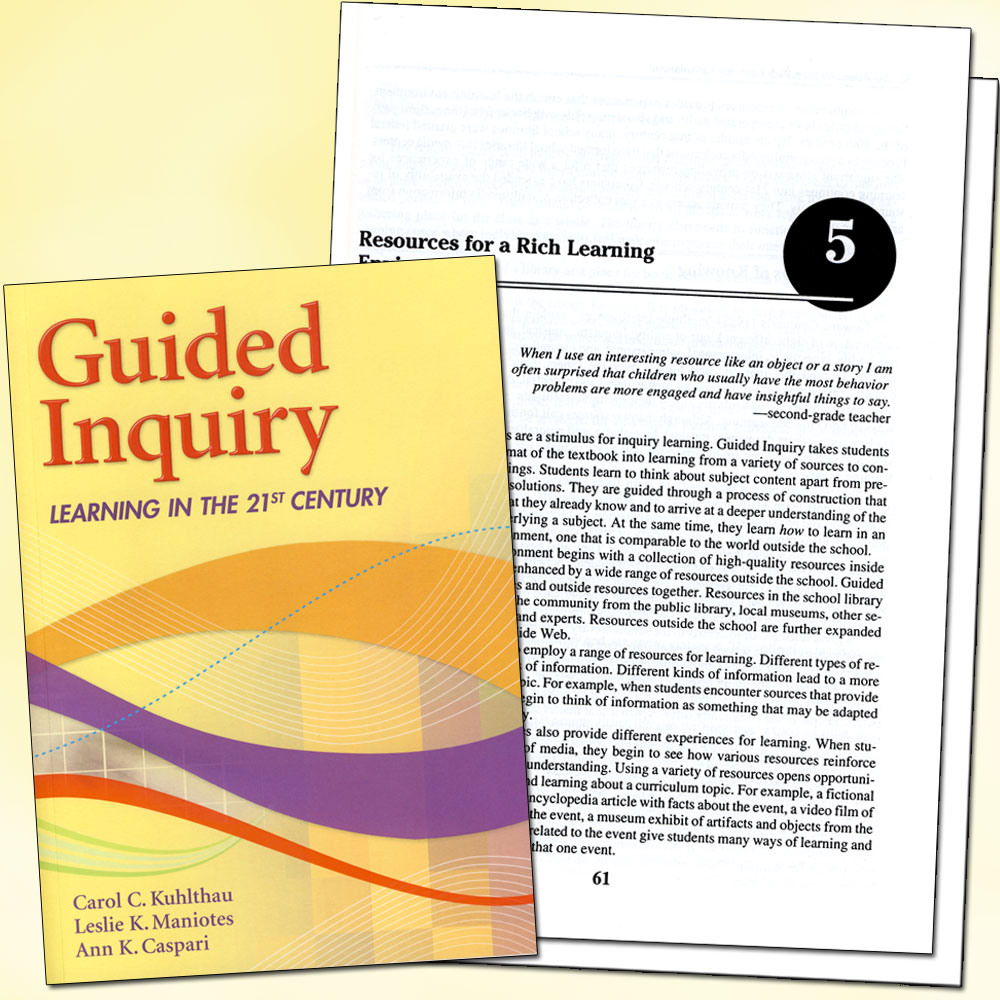 Guided Inquiry: Learning in 21st Century Book