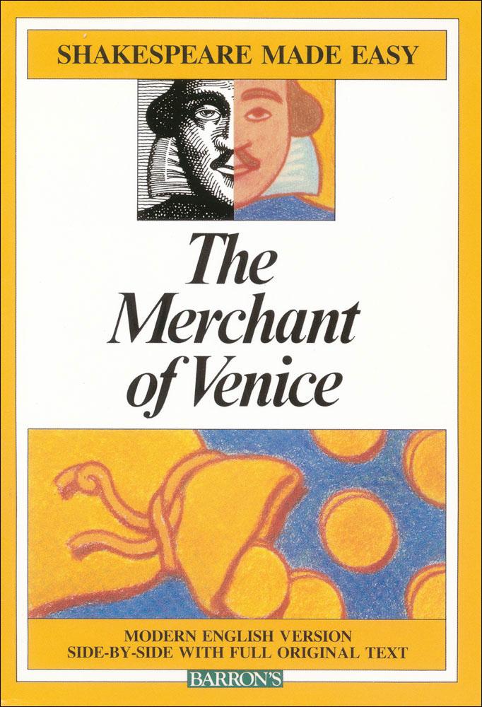 The Merchant of Venice Made Easy