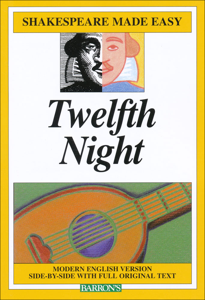 Twelfth Night Made Easy