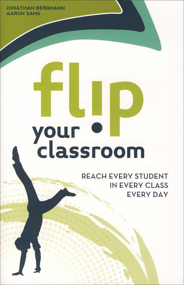 Flip Your Classroom Resource Book