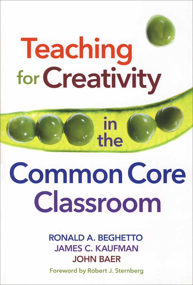 Teaching for Creativity in the Common Core Classroom Book