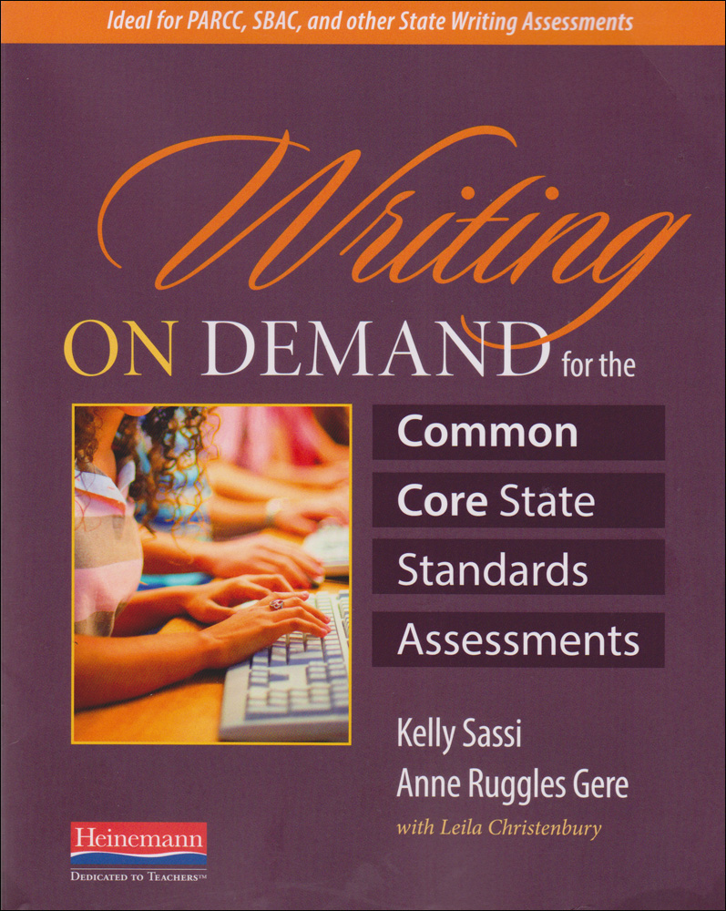 Writing on Demand for the Common Core State Standards Assessments Book