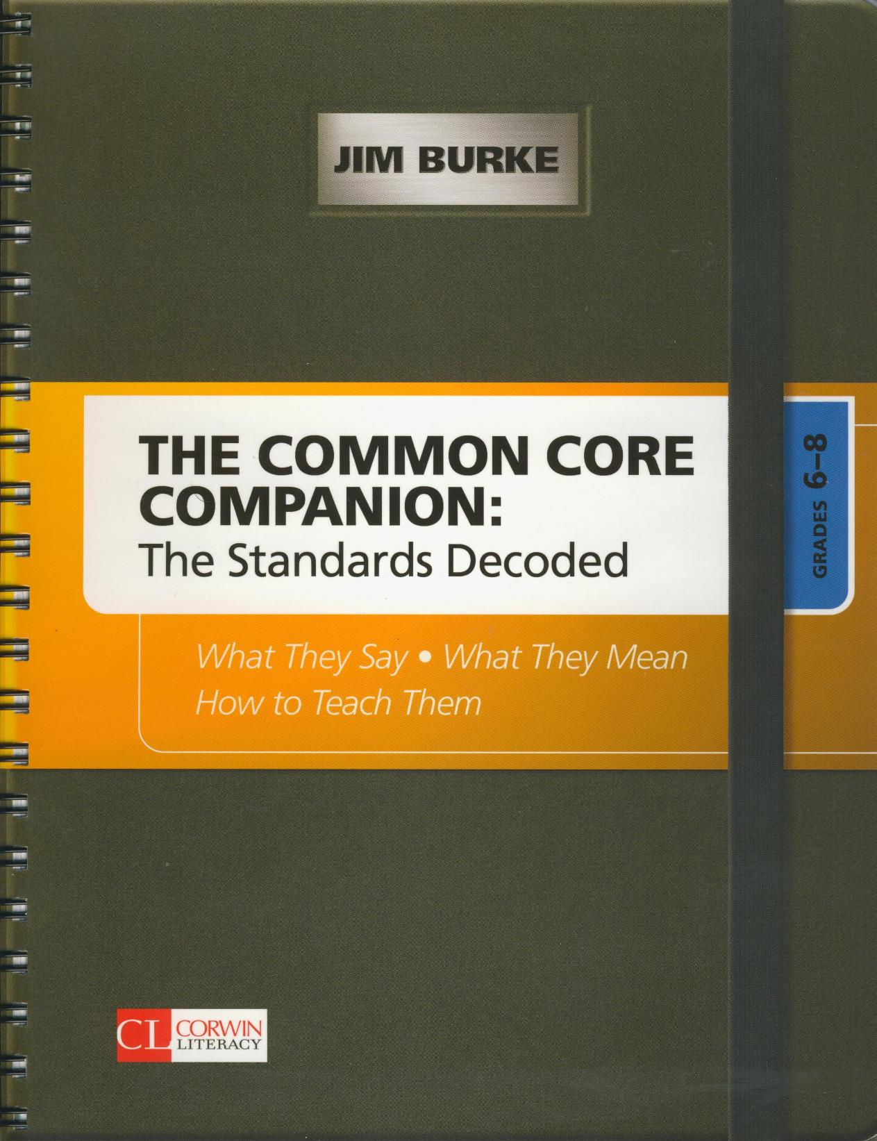 Common Core Companion: Standards Decoded Grade 6-8 Resource Book