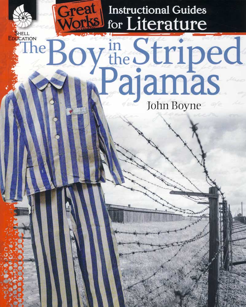 Great Works Instructional Guide for Literature: The Boy in the Striped Pajamas