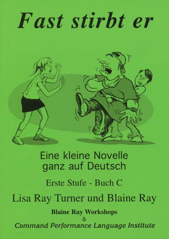 Fast stirbt er Level 1 German Reader