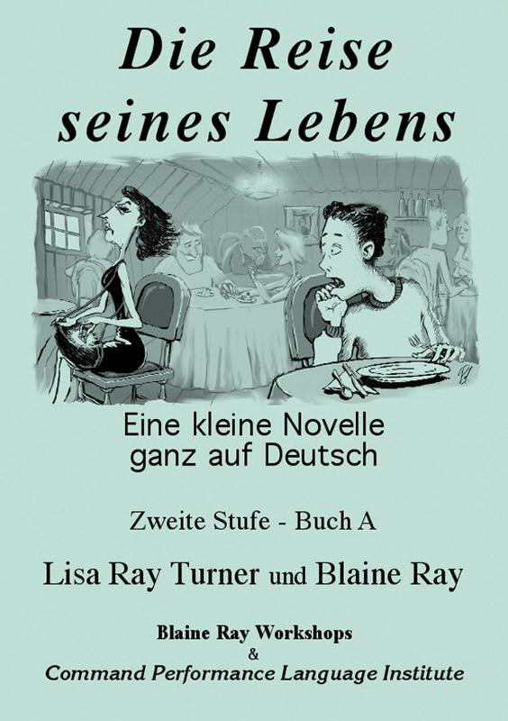 Die Reise seines Lebens Level 2 German Reader