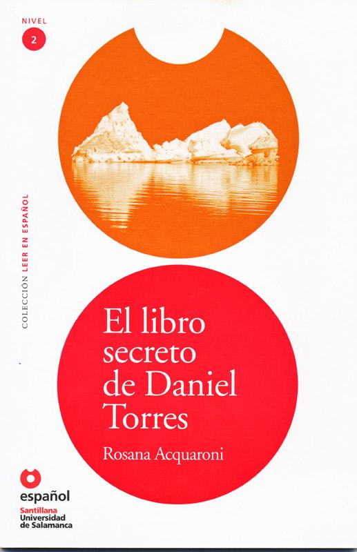 El Libro Secreto de Daniel Torres Reader