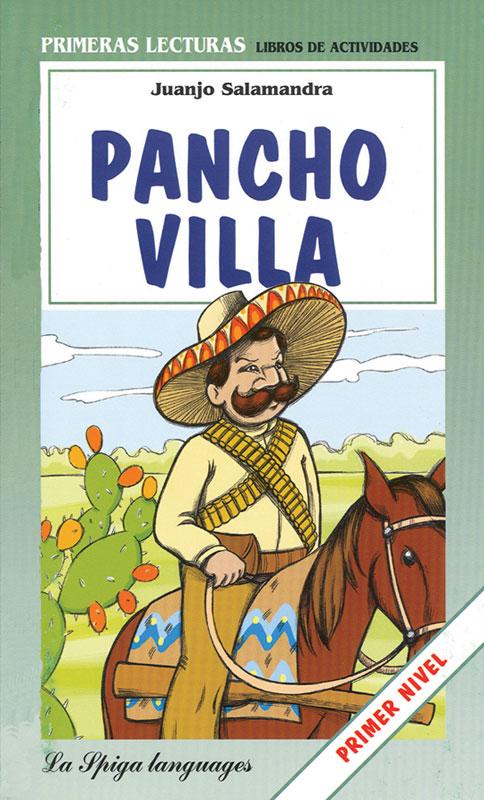 Pancho Villa Spanish Reader Primer Nivel