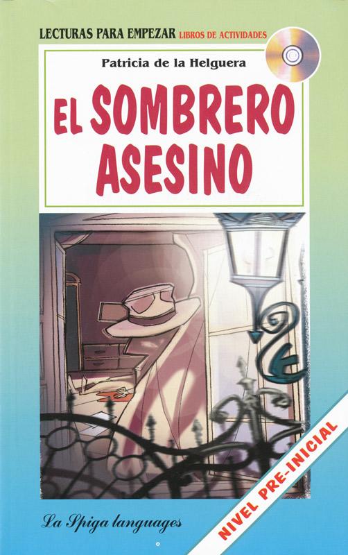 El sombrero asesino Spanish Reader + Audio CD Nivel Pre-inicial