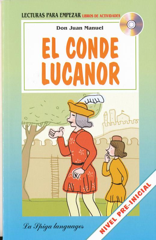 El Conde Lucanor Spanish Reader + Audio CD Nivel Pre-inicial