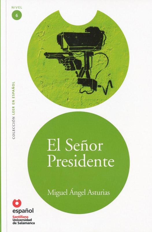 El Señor Presidente Spanish Reader